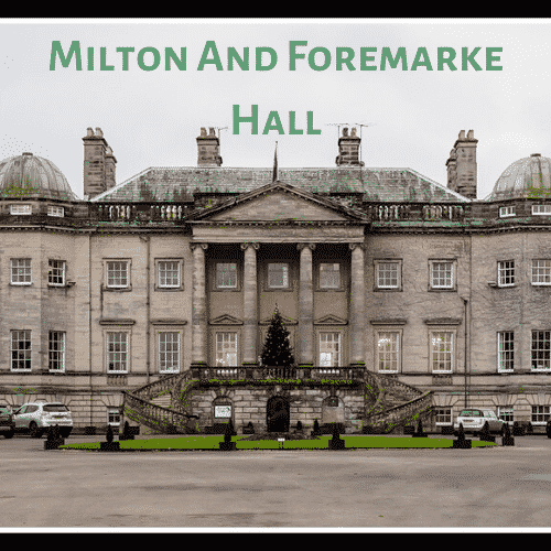 Milton And Foremarke Hall
